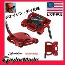 【USA輸入品】テーラーメイド スパイダーツアーレッドパター SPIDER TOUR RED [ジェイソン・デイ仕様]