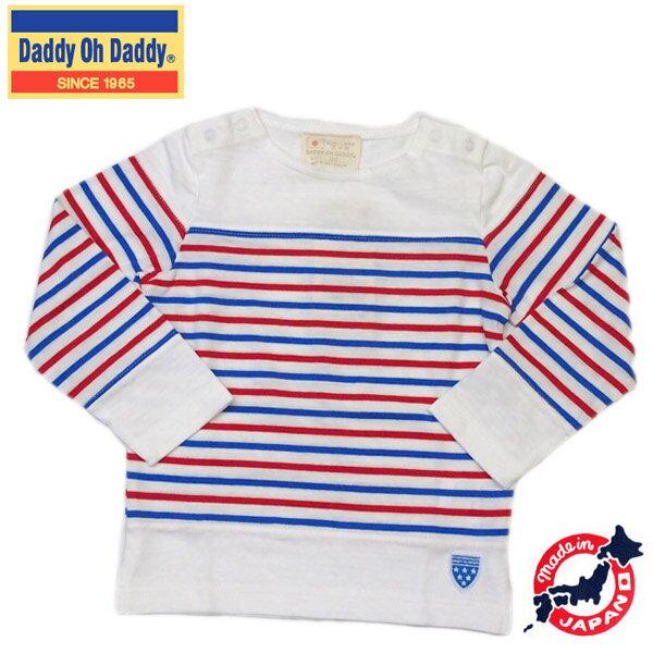 ★SALE(セール)★Tシャツ ダディオダディ Daddhy Oh Daddy 男の子 80cm 90cm 95cm 100cm 110cm 120cm 130cm 140cm 150cm 日本製 逆スラブボーダーTシャツ