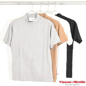 【 VINCENT ET MIREILLE ヴァンソン・エ・ミレイユ 】 MOCK NECK S/S TEE モック ネック 半袖 Tシャツ