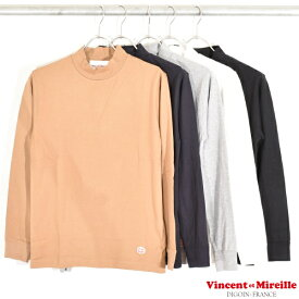 【 VINCENT ET MIREILLE ヴァンソン ・ エ ・ ミレイユ 】 MOCK NECK L/S TEE モック ネック 長袖 Tシャツ