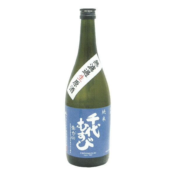 新酒 千代むすび 純米強力60(ごうりき) 無濾過原酒生 720ml 要冷蔵 日本酒 鳥取 地酒