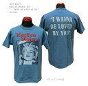 "TOYS McCOY (トイズマッコイ)MARILYN MONROE TEE""I WANNA BE LOVED BY YOU"" TMC1920「P」メンズ アメカジ 男性 半袖Tシャツ"