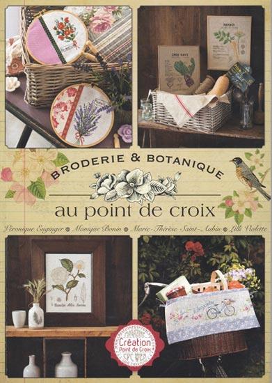 BRODERIE & BOTANIQUE AU POINT DE CROIX 植物のクロスステッチ刺繍図案集 フランス輸入雑誌・書籍