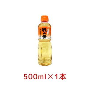 味の母 500ml お酒・みりん 発酵調味料 味の一醸造 ペットボトル 新生活 手料理 料理酒【区分A】 hs