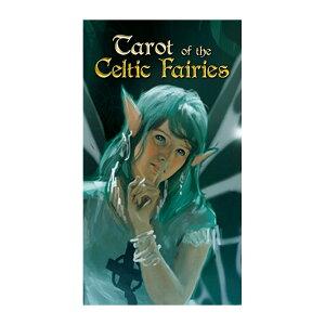 タロット・オブ・ザ・ケルティック・フェアリー☆不思議な妖精たちに魔法にかけられて☆Tarot of the Celtic Fairies【タロットカード】