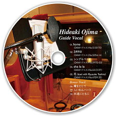 HideakiOjima[ガイドボーカルCD]