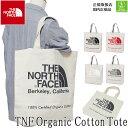 メール便送料無料! ザ ノースフェイス THE NORTH FACE トートバッグ TNF オーガニックコットントート TNF ORGANIC …