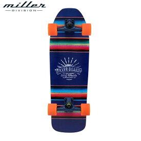 【送料無料】ミラーディヴィジョン アグアス カリエンテス コンプリートデッキ スケートボード サーフスケート メンズ レディース Miller Division AGUAS CALIENTES