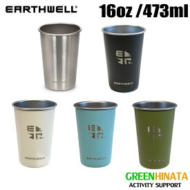 【国内正規品】 アースウェル パイントカップ 16oz カップ タンブラー EARTHWELL Pint Cup 16oz
