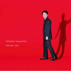 山本達彦 [Tatsuhiko Yamamoto] タイムウィルキス [TIME WILL KISS.] ベストイシダ [BEST ISHIDA] 「時間を纏う。」2015 キャンペーンソング 【CD アルバム】 [誕生日 プレゼント 贈り物 ギフト]