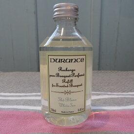DURANCE(デュランス) フレグランスブーケ専用リフィル250ml ホワイトティー【1153】【正規品】