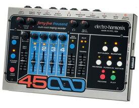 【正規品】electro-harmonix 45000 新品 マルチトラック・ルーピング・レコーダー[エレクトロハーモニクス][Multi Track Looper][Recorder]