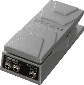 BOSS FV-30H 新品[ボス][ハイインピーダンス][high impedance][チューナーアウト搭載][Volume Pedal,Mini,ミニ,ボリュームペダル][Effector,エフェクター][FV30H]