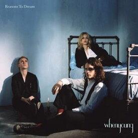 輸入盤 WHENYOUNG / REASONS TO DREAM [CD]