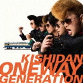 氣志團 / Oneway Generation(CD+DVD) [CD]