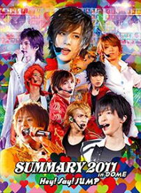 Hey! Say! JUMP/SUMMARY 2011 in DOME [DVD]