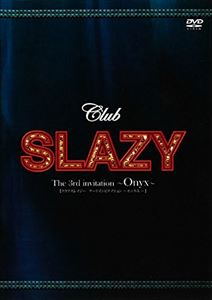 Club SLAZYThe3rd in [DVD]