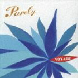 VOYAGE / Purely [CD]