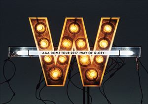 [DVD] AAA DOME TOUR 2017 -WAY OF GLORY-(通常盤)