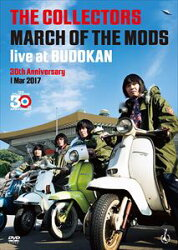 "THE COLLECTORS live at BUDOKAN""MARCH OF THE MODS""30th anniversary 1 Mar 2017【DVD】"
