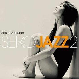 輸入盤 SEIKO MATSUDA / SEIKO JAZZ 2 [CD]