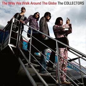 THE COLLECTORS / 地球の歩き方(通常盤) [CD]