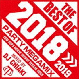 DJ CHIAKI(MIX) / ザ・ベスト・オブ・2018 PARTY MEGAMIX(スペシャルプライス盤) [CD]