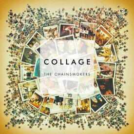 輸入盤 CHAINSMOKERS / COLLAGE (EP) [CD]