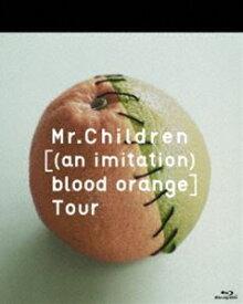 Mr.Children/an imitation blood orange Tour [Blu-ray]
