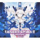Elements Garden / Elements Garden III 〜 phenomena〜 [CD]