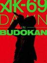 [DVD] AK-69/DAWN in BUDOKAN(初回盤)