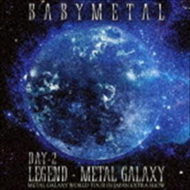 BABYMETAL / LIVE ALBUM(2日目) LEGEND - METAL GALAXY [DAY-2] (METAL GALAXY WORLD TOUR IN JAPAN EXTRA SHOW) [CD]