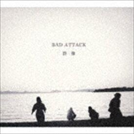 BAD ATTACK / 群像 [CD]