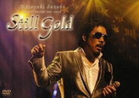 鈴木雅之/〜taste of martini tour 2009 Still Gold〜 [DVD]