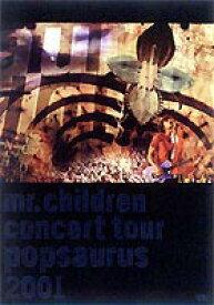 Mr.Children/CONCERT TOUR POP SAURUS 2001 [DVD]