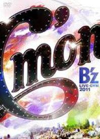 B'z LIVE-GYM 2011 -C'mon- [DVD]