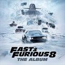 [CD]O.S.T. サウンドトラック/FAST & FURIOUS 8 : THE ALBUM【輸入盤】