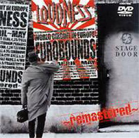 LOUDNESS EUROBOUNDS〜remastered〜 [DVD]