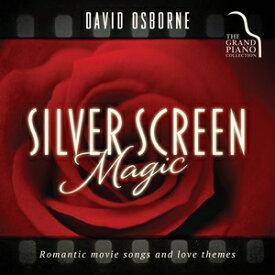 輸入盤 DAVID OSBORNE / SILVER SCREEN MAGIC [CD]