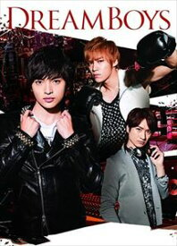 DREAM BOYS(初回生産限定盤) [DVD]