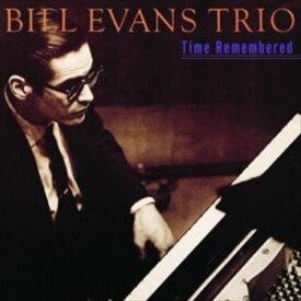 輸入盤 BILL EVANS / TIME REMEMBERED [CD]
