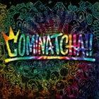 WANIMA/COMINATCHA!!(通常盤)