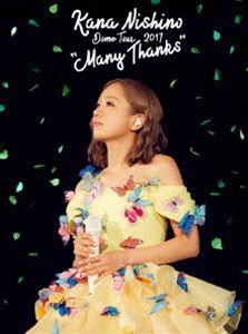 "[DVD] 西野カナ/Dome Tour 2017""Many Thanks"""