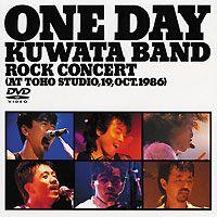 [DVD] KUWATA BAND/ONE DAY KUWATA BAND〜ROCK CONCERT(AT TOHO STUDIO 19