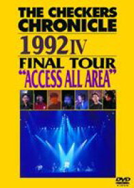 "チェッカーズ/THE CHECKERS CHRONICLE 1992 IV FINAL TOUR ""ACCESS ALL AREA""【廉価版】 [DVD]"