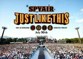 SPYAIR/JUST LIKE THIS 2016(通常盤) [DVD]