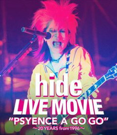 "hide/LIVE MOVIE""PSYENCE A GO GO""〜20YEARS from 1996〜 [Blu-ray]"
