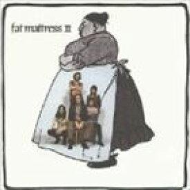 ファット・マットレス / FAT MATTRESS II [CD]