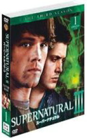 SUPERNATURAL III〈サード〉セット1 [DVD]