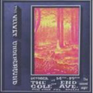 輸入盤 VELVET UNDERGROUND / LIVE AT THE END OF COLE AVE : THE SECOND NIGHT [2CD]